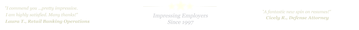 Sugarland Resume Service... IMPRESSING EMPLOYERS SINCE 1997!